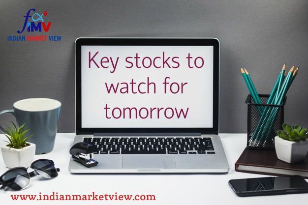 Key stocks to watch for 30th July 2019... Don't miss it!!